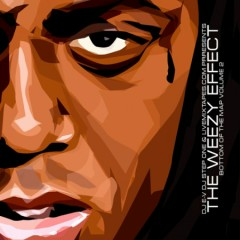 The Weezy Effect (CD1)
