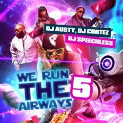 We Run The Airways 5 (CD1)
