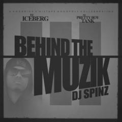 Behind The Muzik 3