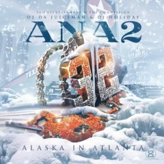 Alaska In Atlanta 2 - OJ Da Juiceman