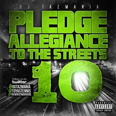 Pledge Allegiance To The Streets 10 (CD1)