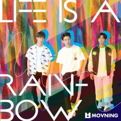 Life Is A Rainbow (Single)
