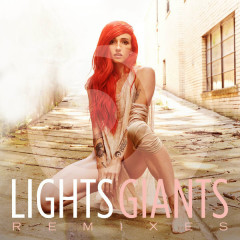 Giants (Remixes) - Lights