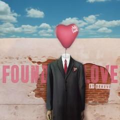 Found Love (BRAVVO Remix)