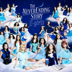 The Never Ending Story - E-Girls