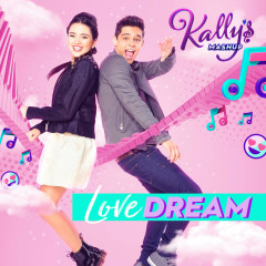 Love Dream (Single) - KALLY'S Mashup Cast
