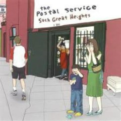 Such Great Heights - The Postal Service