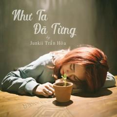 Như Ta Đã Từng (Single)