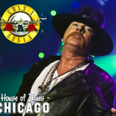 Once In A Lifetime  (House of Blues, Chicago, IL, USA, February 19 2012 ) (CD2) - Guns N' Roses