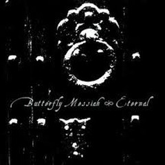 Eternal - Butterfly Messiah
