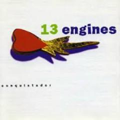 Conquistador  - 13 Engines