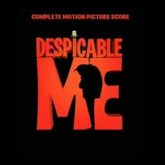Despicable Me (Original Score) OST (P.2) - Pharrell Williams,Heitor Pereira