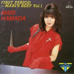 FIRST PERIOD ~ MARI'S BEST Vol.1