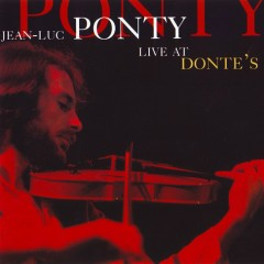 Live At Donte's - Jean Luc Ponty