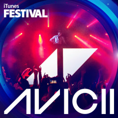 Avicii – iTunes Festival: London 2013 - EP