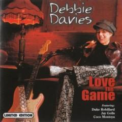 Love The Game - Debbie Davies