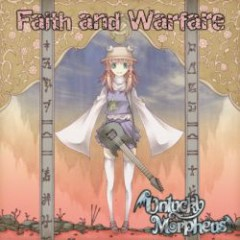 Faith and Warfare - Unlucky Morpheus