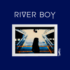 River Boy (Single)