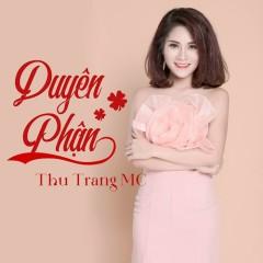 Duyên Phận - Thu Trang MC