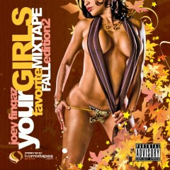 Your Girls Favorite Mixtape (Fall Edition 2) (CD2)