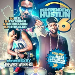 Independent Hustlin 6 (CD1)
