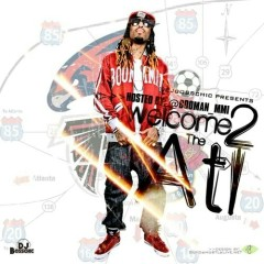 Welcome 2 Da ATL (CD2)