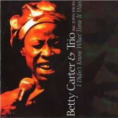 I Didn't Know What Time It Was - Betty Carter
