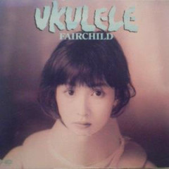 Ukulele - Fairchild