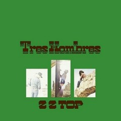 Tres Hombres [remastered edition]