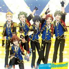 THE IDOLM@STER SideM ANIMATION PROJECT 01 'Reason!!'