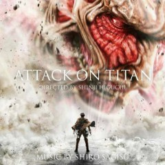 Attack On Titan (Shingeki no Kyojin) Original Soundtrack - Shiro Sagisu