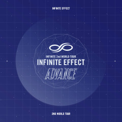 Infinite Effect Advance Live (CD1) - Infinite