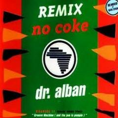 No Coke (Remix)
