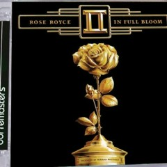 In Full Bloom - Rose Royce