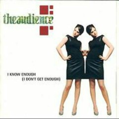 I Know Enough (I Don't Get Enough) (UK Single) (CD2)
