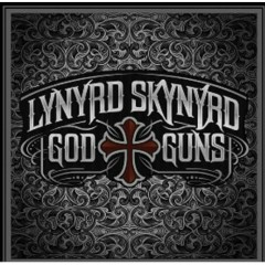 God & Guns (CD1) - Lynyrd Skynyrd