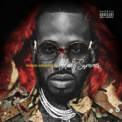 Bloody Summer - Young Greatness