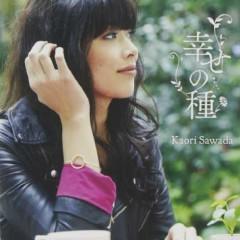 Shiawase no Tane - Kaori Sawada