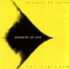 Geometry Of Love - Jean Michel Jarre