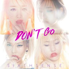 Don't Go (Single)