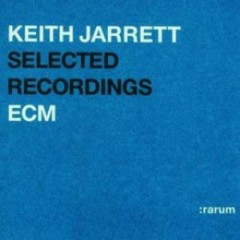 Selected Recordings - Rarum I ( CD1 ) ( Compilation )