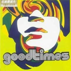 好时代1999 (失而复得) / Good Times (Mất Rồi Lại Có)