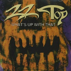What's Up With That [single]