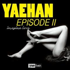 Yae Han Episode 2