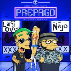 Prepago (Single) - Lary Over, Ñejo