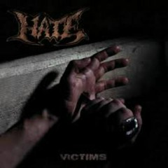 Victims (EP) (Remastered) - Hate