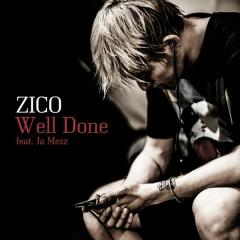Well Done (Single) - Zico