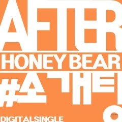 After # Arranged - Honey Bear