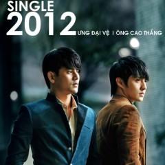 Single 2012 - Ưng Đại Vệ,Ông Cao Thắng