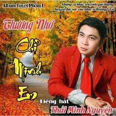 Thương Nhớ Chỉ Mình Em - Thái Minh Nguyễn